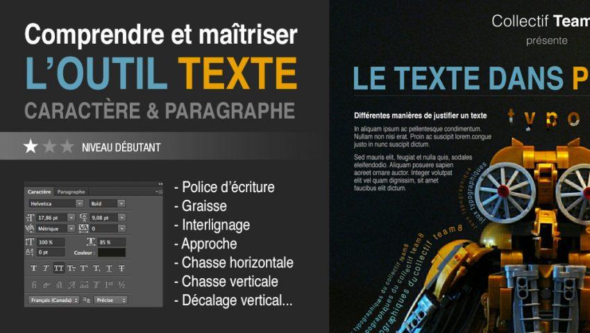tuto outil texte comprendre l'outil texte de Photoshop