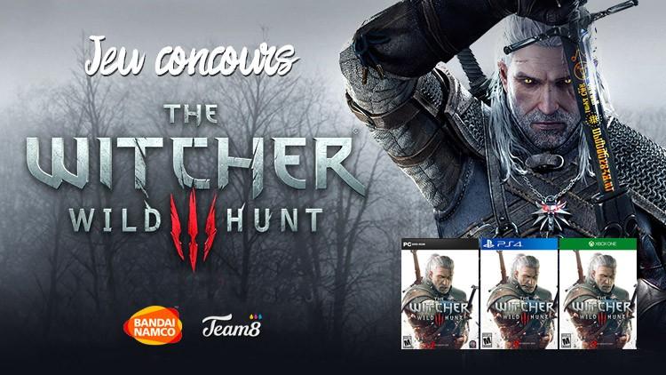 3 jeux The Witcher 3 à gagner avec Bandai Namco et Team8
