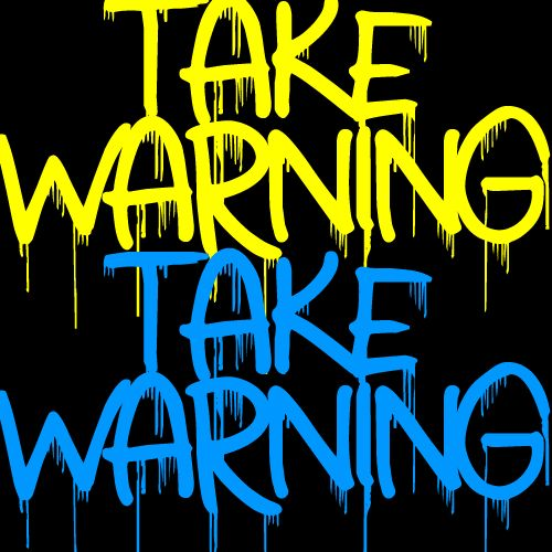 take warning font